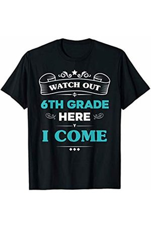 VI59 Family Shirts Watch Out 6th Grade Here I Come First Day School Cute Tee