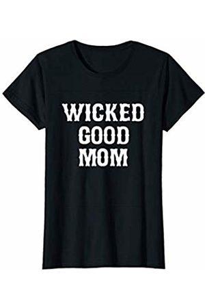 Goodtogotees Womens Wicked Good Mom T-Shirt