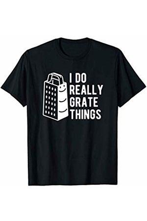 Goodtogotees I Do Really Grate Things T-Shirt