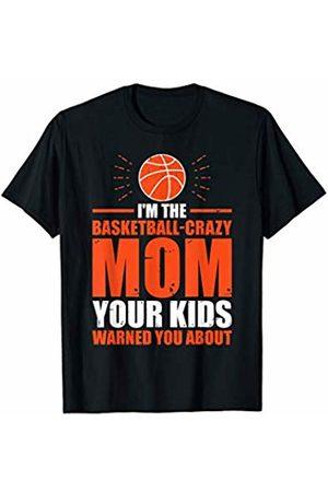 Basketball Mom Dad Designs Basketball Mom Dad Loud Proud Team Player Heart Gym Crazy T-Shirt