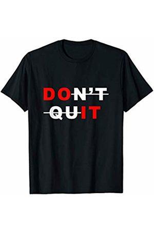 Don't Quit Do It Tshirt Don't Quit - Do It Motivational Workout Gym T-shirt