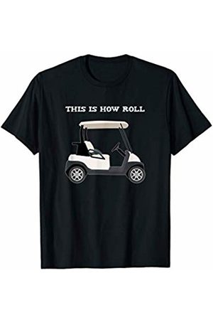 Funny Golfing Shirts Co. Golf This Is How I Roll TShirt Golfing Course Par Gift Tee T-Shirt