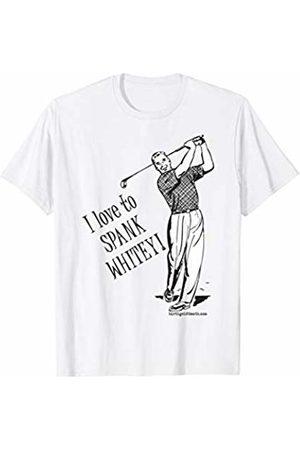 birth.golf.death. Mens I love to SPANK WHITEY! - Golf T-Shirt