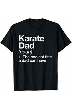 Karate Dad Funny Sports Typography Gifts Karate Dad Definition Funny Sports Martial Arts T-Shirt