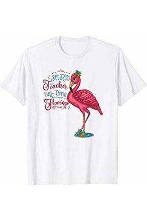 HustlaGirl Retired Teacher Full-Time Flamingo T-Shirt