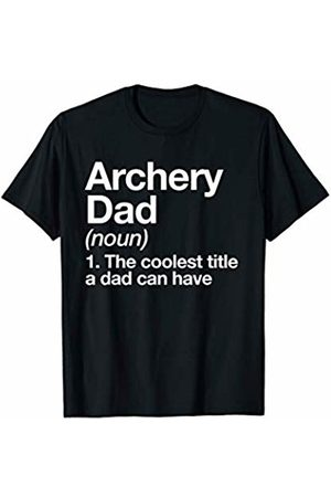 Archery Dad Funny Sports Typography Gifts Archery Dad Definition Funny Sports T-Shirt