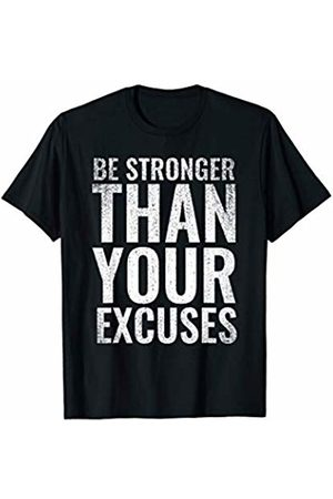Gym Workout Motivation Apparel Be Stronger Than Your Excuses Motivational Gym T-Shirt