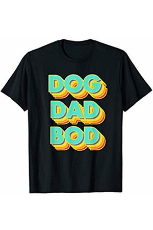Fitness Dog Dad Bod Apparel Co. Mens Gym Motivation Proud Dog Dad Bod Pet Father Fitness T-Shirt