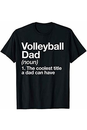 Volleyball Dad Funny Sports Typography Gifts Volleyball Dad Definition Funny Sports T-Shirt