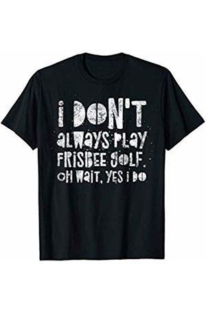 BullQuack Frisbee Golf I don't always play Frisbee golf