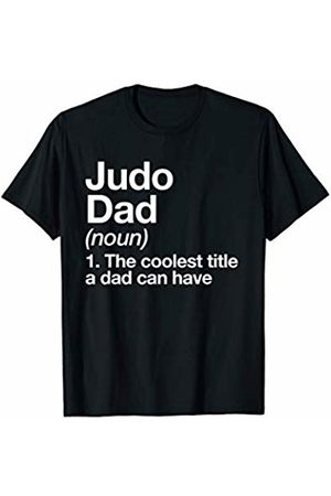 Judo Dad Funny Sports Typography Gifts Judo Dad Definition Funny Sports Martial Arts T-Shirt