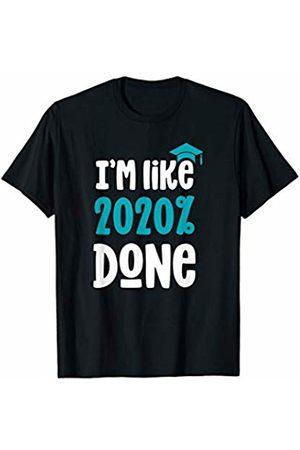 2020 Graduation Gifts Graduate Cap Gown I'm Like 2020 Percent Done Senior Class T-Shirt