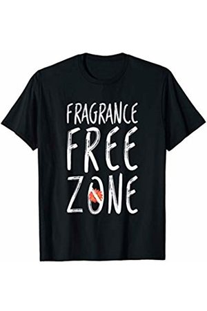 Fragrance Free Zone Sensitivity Designs Fragrance Free Zone Chemical Sensitivity MCS/ES T-Shirt