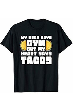 Tacos IM Co My Head Says Gym But My Heart Says Tacos Funny Gym Workout T-Shirt