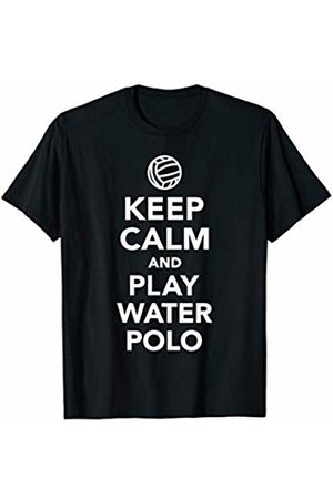 Water polo gifts Keep calm and play water polo T-Shirt