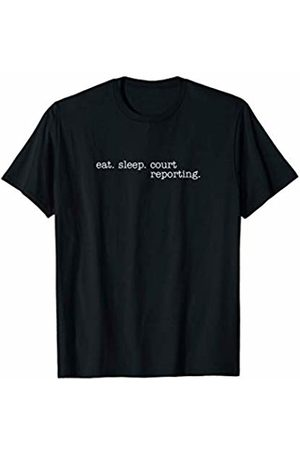 Eat Sleep Swag Eat Sleep Court Reporting T-Shirt