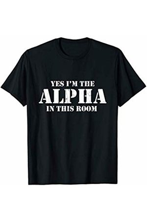 Workout Shirt Yes I'm the Alpha in this Room. workout gym T-Shirt