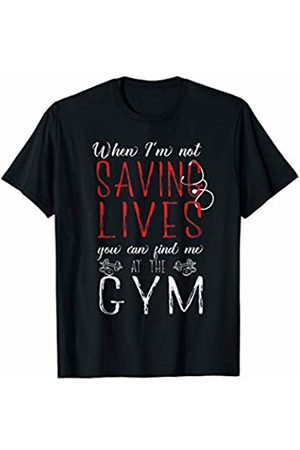 Buff Medical Professionals Doctor or Nurse Gym Shirt: When Not Saving Lives at the Gym T-Shirt
