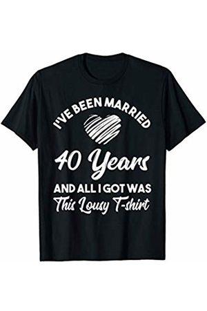 Medotukito 40th Wedding Anniversary Gift and All I Got Was This Shirt