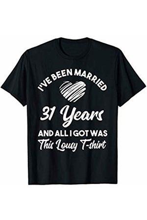 Medotukito 31st Wedding Anniversary Gift and All I Got Was This Shirt