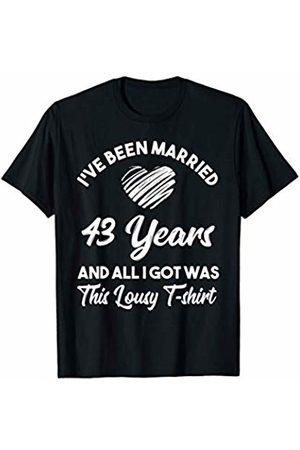 Medotukito 43rd Wedding Anniversary Gift and All I Got Was This Shirt