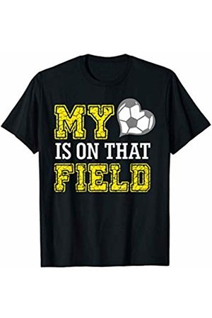 Hadley Designs My Heart Is On That Field Funny Crazy Soccer Mom Life Gift T-Shirt