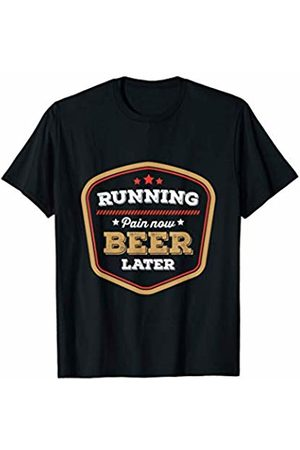 Running Exercise Gym Shirts Running Pain Now Beer Later Label T-Shirt
