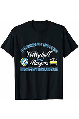 Funny Food Tees Doesn't Involve Volleyball & Burgers Sports Fan T-Shirt