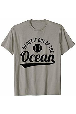 Funny T-Shirts Co. Go Get It Out Of The Ocean Funny Baseball Quote Sports Team T-Shirt