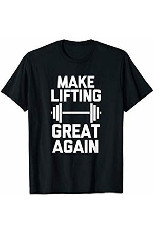 Funny Gym Shirt & Funny Workout T-Shirts Funny Gym Shirt: Make Lifting Great Again T-Shirt funny cool T-Shirt