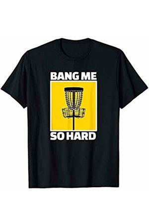Disc Golf Heros T-shirts - Disc Golf Bang Me Funny Frisbee Retro Gift T-Shirt