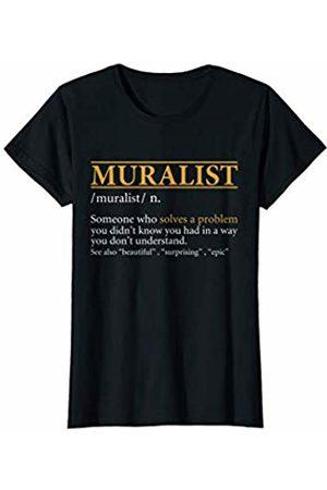 BBP Designs Womens Funny MURALIST definition Birthday or Christmas Gift T-Shirt