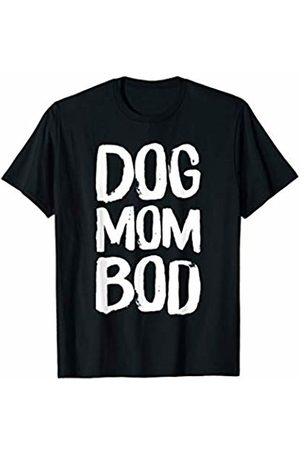 BW Workout Tops Dog Mom Bod Pet Owner Fitness T-Shirt
