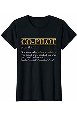 BBP Designs Women T-shirts - Womens Funny CO-PILOT definition Birthday or Christmas Gift T-Shirt