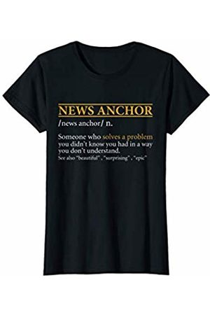 BBP Designs Womens Funny NEWS ANCHOR definition Birthday or Christmas Gift T-Shirt