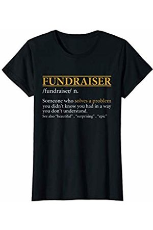 BBP Designs Womens Funny FUNDRAISER definition Birthday or Christmas Gift T-Shirt