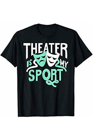 Theater is My Sport Designs Theater is My Sport Funny Rehearsal T-Shirt