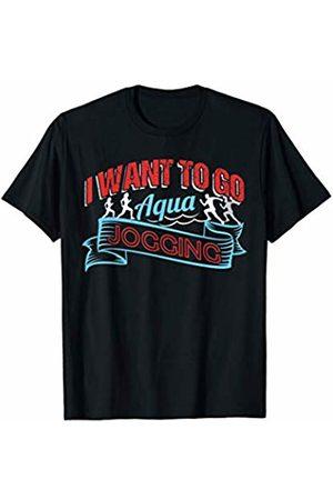 Aqua Fitness Jogging Aquajogger Gifts Water Sport AQUA JOGGING Funny Fitness Gift Water Sport Aquatic T-Shirt