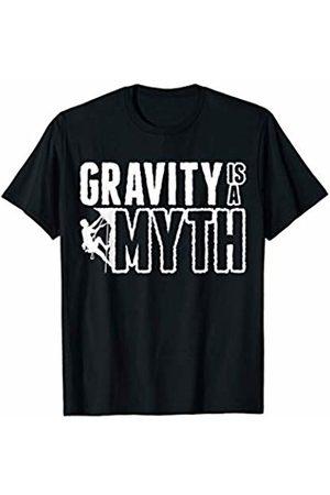 Rock Climber Mountain Hiker Tees & Gifts Gravity Is A Myth Mountain Rock Climbing Climber T-Shirt