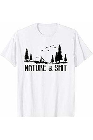 My Shirt Hub Funny Camping & Hiking Gift Nature And Shit T-Shirt