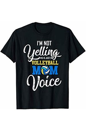 Hadley Designs I Am Not Yelling This Is Just My Volleyball Mom Voice Funny T-Shirt