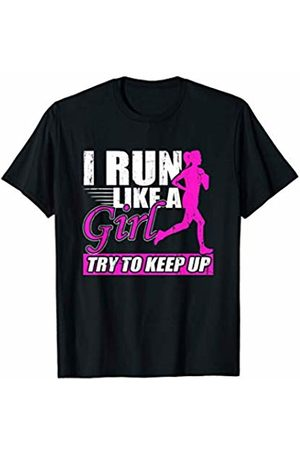 Sports Shirts By Ark I Run Like A Girl Try To Keep Up Track Field Running Gift T-Shirt