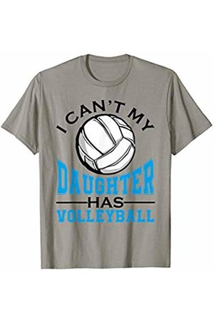 Hadley Designs I Can't My Daughter Has Volleyball for Women Mothers Day T-Shirt