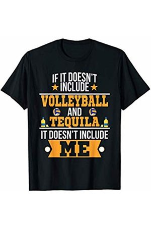 Funny Tequila Tees Doesn't Involve Volleyball & Tequila Sports Fan T-Shirt