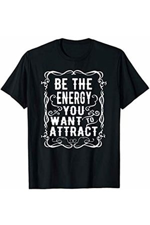 PeeKay Shirt Apparel - Motivation Inspirational Yoga Be The Energy You Want to Attract T-Shirt