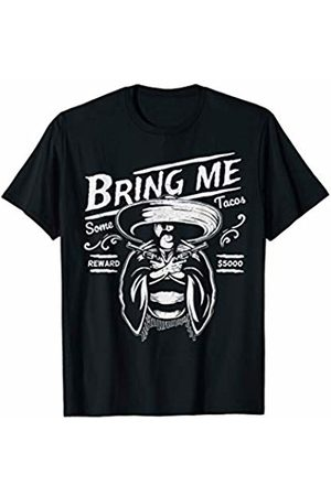 Havous Bring Me Some Tacos Funny Mexican T-Shirt