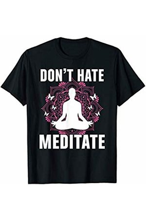 Funny Yoga & Meditation Shirts Clothing & Apparel Don't Hate - Meditate Funny Gift Shirt Yoga Yogi Meditation