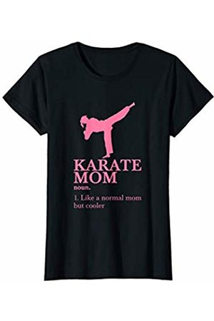Material Arts Belts Tenets Apparel Shirts Womens Karate Mum T-Shirt I Cooler Than a Normal Mom gift idea