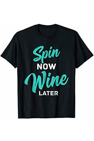 Gym Workout Spin Cardio - Valmar Gear Spin Now Wine Later Spinning Cycling Workout T-Shirt