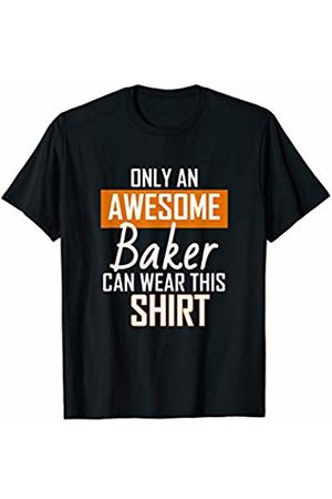 Gifts for Bakers Funny Awesome Baker Gift Ideas for Bakers T-Shirt